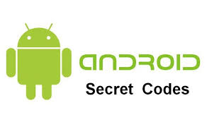 android secret codes android secret codes and menu codes list 2018