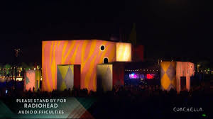 Radio Technical Difficulties Coachella 2017 Friday Radiohead U0027s Technical Difficulties Todd