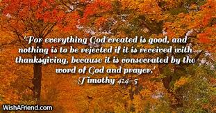 for everything god created is bible verses for thanksgiving