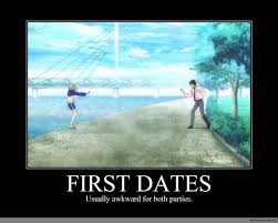 First Date Meme - first dates anime meme com