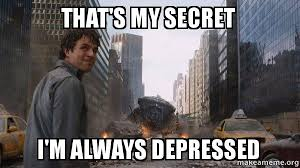 Depressed Guy Meme - when people ask why i dont seem depressed about failing one of my