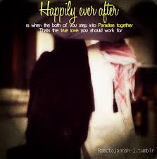 wedding quotes happily after true u should work for marriage islam muslim