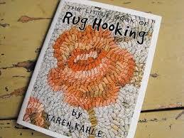 rug hooking instructions by karen kahle little book of rug