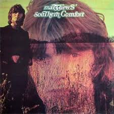 Southern Comfort Review Matthews U0027 Southern Comfort Self Titled 1969 Rising Storm Review