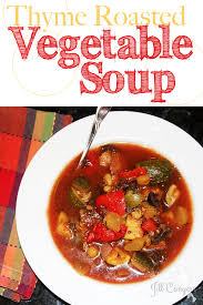 thyme roasted vegetable soup jill conyers
