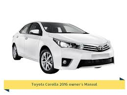 toyota corolla 2016 owner u0027s manual free download repair service