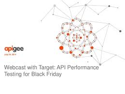 how does target handle black friday webcast with target api performance testing for black friday