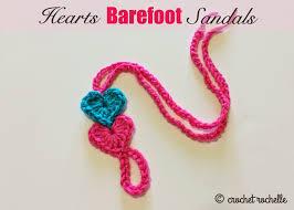 barefoot sandals crochet rochelle hearts barefoot sandals