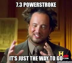 Powerstroke Memes - powerstroke