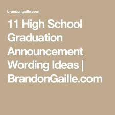 high school graduation announcement wording best 25 graduation announcements wording ideas on