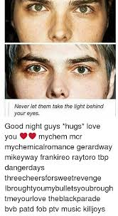 My Chemical Romance The Light Behind Your Eyes 25 Best Memes About Supernatural Supernatural