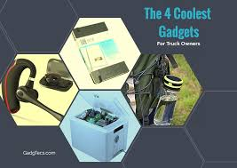 gadgets for the 4 coolest gadgets for truck owners gadgtecs