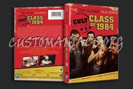 class of 1984 dvd class of 1984 dvd cover dvd covers labels by customaniacs id