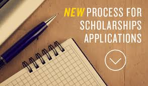 new application process for all scholarships administered by the