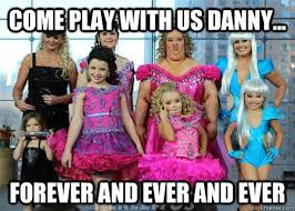 Forever And Ever Meme - come play with us danny forever and ever and ever the shing