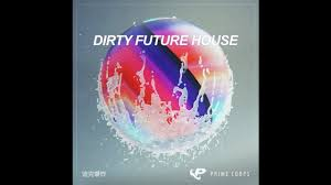free dirty future house sample pack youtube