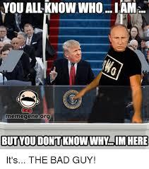 Meme Gene - memegene org but you dontt knowwhy imhere it s the bad guy meme