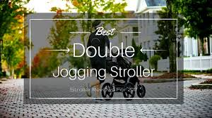 Rugged Stroller Best Double Jogging Stroller Reviews In 2017 Newest Update