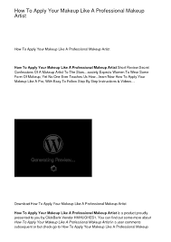 How To Be A Professional Makeup Artist How To Be A Professional Makeup Artist Pdf Makeup Vidalondon