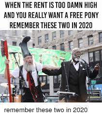 Too Damn High Meme - 25 best memes about the rent is too damn high the rent is too