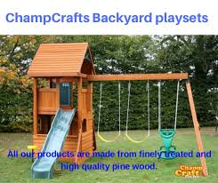 champ craft playsets is one of the largest manufacturers of backyard u2026