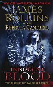 innocent blood the order of the sanguines james rollins