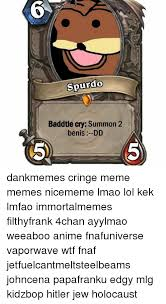 Spurdo Meme - spurdo baddtle cry summon 2 ben is dd dankmemes cringe meme