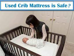 Used Crib Mattress Is It Safe To Reuse A Crib Mattress 100 Unbiased Mattress