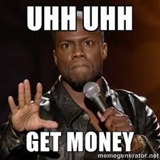 Get Money Meme - get money memes image memes at relatably com