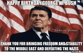 happy birthday george w bush by rayyzo meme center