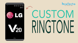 lg help library updating fir lg v20 how to set a custom ringtones youtube
