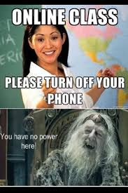 Get Off Your Phone Meme - 21 pics of online colleges memes that will jerk your mind off