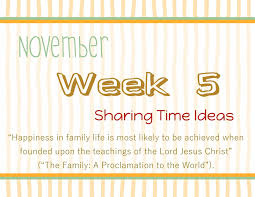 lds thanksgiving life u0027s journey to perfection lds sharing time november 2014 week