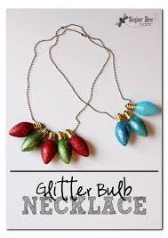 christmas light necklace glitter christmas light bulb necklace sugar bee crafts