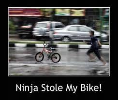 Funny Bike Memes - ninja stole my bike