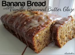 best ever banana bread with vanilla browned butter glaze paint