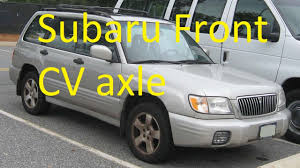 subaru crossover 2005 how to change a front cv axle 1997 2005 subaru most models