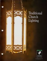 Traditional Lighting Fixtures Traditional Church Lighting Manning Lighting Pdf Catalogues