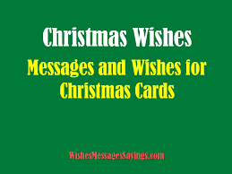 christmas cards messages christmas card wishes wishes messages sayings