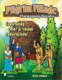 pilgrim a thanksgiving diorama by kevin ludgate paperback