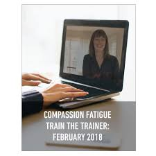 compassion fatigue train the trainer intensive u2013 november 15 17