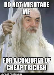 Sean Connery Memes - sean connery turned down an offer to play gandalf in lord of the