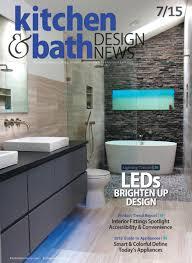 kitchen bath design news kitchen bath design news july 2015 home magazine ebook cape cod