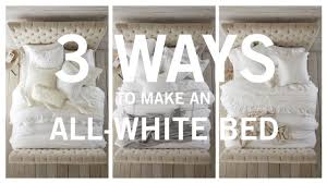 All White Bed 3 Ways To Make An All White Bed Youtube
