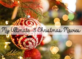 my ultimate 3 christmas movies u2013 megan griffin u2013 uk lifestyle