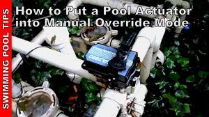 pool valve actuator manual mode u0026 manual override part 1 of 2