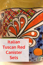 35 best ceramic canisters for kitchens images on pinterest italian tuscan red canister sets