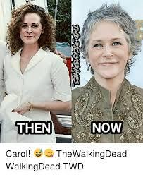 Walking Dead Carol Meme - then now carol thewalkingdead walkingdead twd meme on