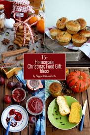 Gift Ideas Kitchen 15 Homemade Christmas Food Gift Ideas U2022 Happy Kitchen Rocks