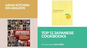 top 12 japanese cookbooks asian kitchen on amazon youtube